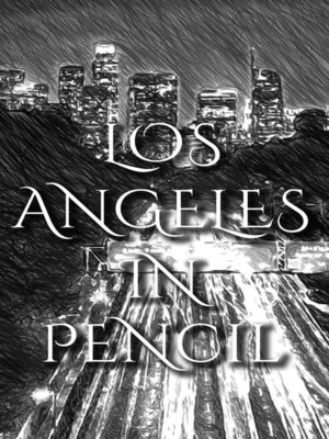cover image of Los Angeles In Pencil